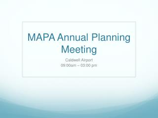MAPA Annual Planning Meeting