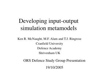 Developing input-output simulation metamodels