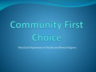 Community First Choice