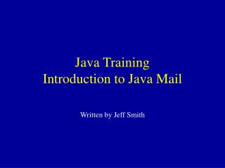Java Training Introduction to Java Mail
