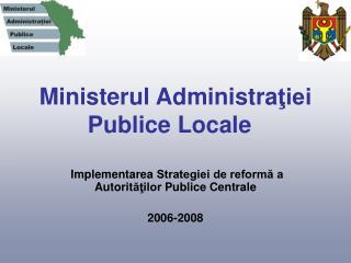 Ministerul Administra ţiei Publice Locale