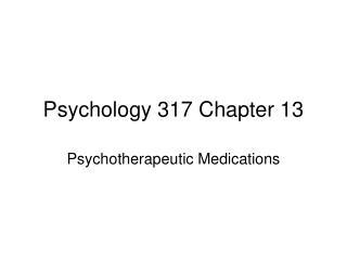 Psychology 317 Chapter 13