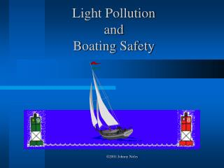 Light Pollution  and  Boating Safety