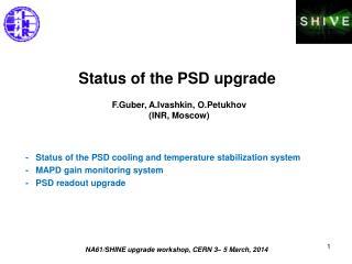 Status of the PSD upgrade