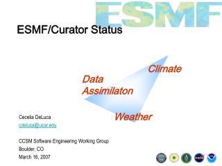 ESMF/Curator Status