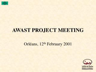 AWAST PROJECT MEETING