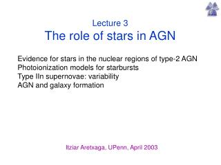 Lecture 3 The role of stars in AGN