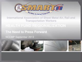 International Association of Sheet  Metal  Air, Rail and Transportation Workers