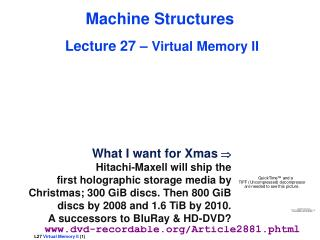 Machine Structures Lecture 27 –  Virtual Memory II