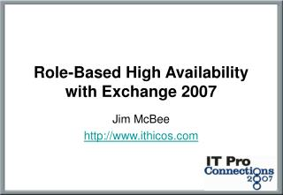 Role-Based High Availability with Exchange 2007