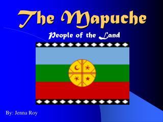 The Mapuche