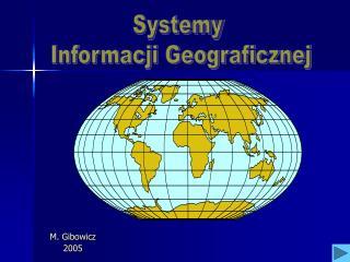 M. Gibowicz 2005