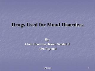 Drugs Used for Mood Disorders