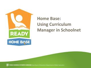 Home Base: Using Curriculum Manager in Schoolnet