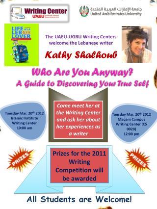 The UAEU-UGRU Writing Centers welcome the Lebanese writer Kathy  Shalhoub