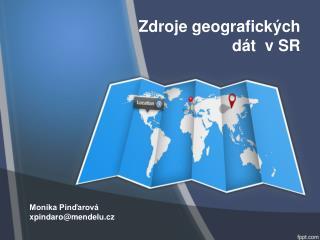 Zdroje geografických dát  v SR