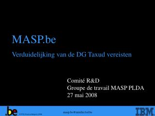 Comité R&D Groupe de travail MASP PLDA 27 mai 2008