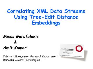 Correlating XML Data Streams Using Tree-Edit Distance Embeddings