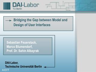 Bridging the Gap between Model and Design of User Interfaces