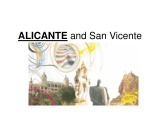ALICANTE  and San Vicente