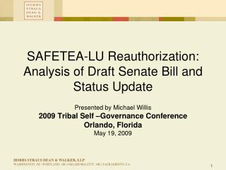 SAFETEA-LU Reauthorization: Analysis of Draft Senate Bill and Status Update