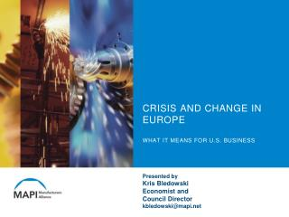 CRISIS AND CHANGE IN EUROPE WHAT IT MEANS FOR U.S. BUSINESS