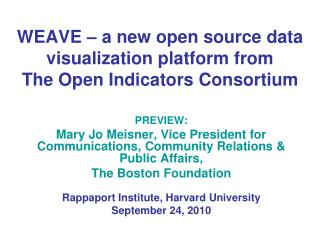 WEAVE – a new open source data visualization platform from The Open Indicators Consortium