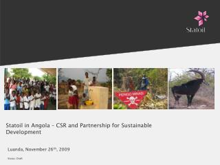 Statoil in Angola   CSR and Partnership for Sustainable Development