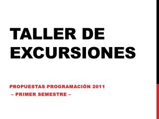 TALLER DE EXCURSIONES
