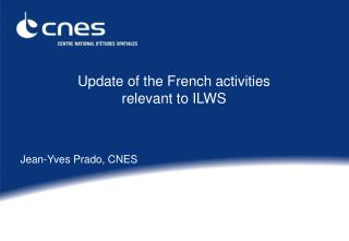 Update of the French activities relevant to ILWS