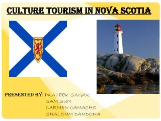Culture Tourism In Nova Scotia