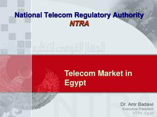 National Telecom Regulatory Authority NTRA