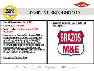 Date of Recognition:  May 8, 2014 Company:  Brazos M&E