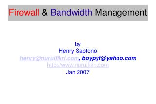 Firewall  &  Bandwidth  Management