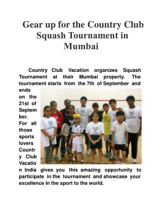 Gear up for the Country Club Squash Tournament in Mumbai