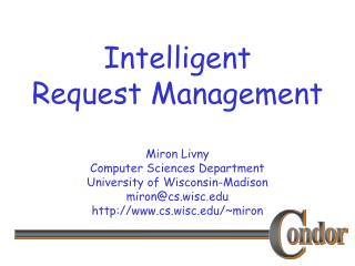 Intelligent Request Management