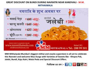 DISCOUNT ON BUNDI DURING NAVRATRI NEAR - MM Mithaiwala