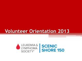Volunteer Orientation 2013