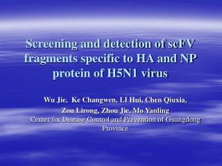 Screening and detection of scFV fragments specific to HA and NP protein of H5N1 virus