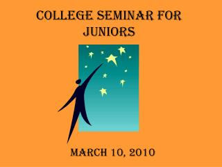 COLLEGE SEMINAR FOR JUNIORS