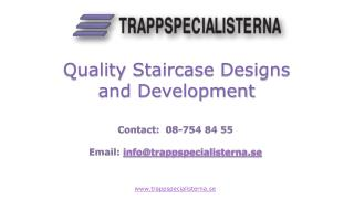 Quality Staircase Designs and Development