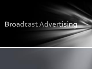 Broadcast Advertising