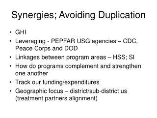 Synergies; Avoiding Duplication