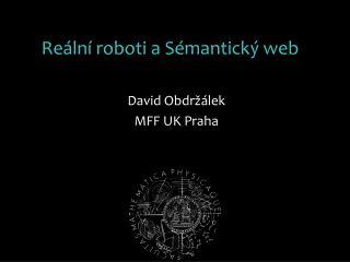 Reální roboti a Sémantický web