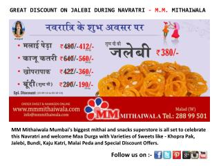 GREAT DISCOUNT ON JALEBI DURING NAVRATRI - M.M. MITHAIWALA