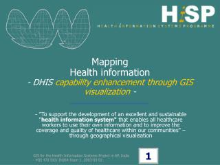 Mapping Health information - DHIS  capability enhancement through GIS visualization  -