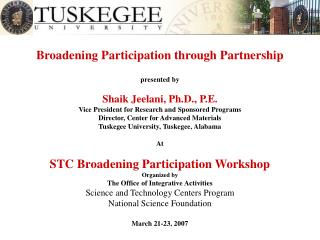 Broadening Participation through Partnership presented by Shaik Jeelani, Ph.D., P.E.