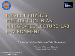 Flexible Physics Instruction in an Integrated Lecture/Lab Environment