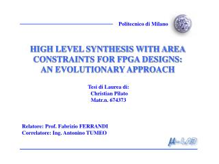 HIGH LEVEL SYNTHESIS WITH AREA CONSTRAINTS FOR FPGA DESIGNS: AN EVOLUTIONARY APPROACH