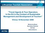 Travel Agents  Tour Operators  in the EU in the Context of Sustainable Management and Development of Tourism   Vilnius